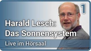 Unser Sonnensystem und die Entstehung der Planeten (1/2) • Live im Hörsaal | Harald Lesch
