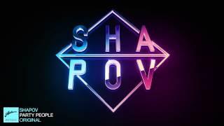 Shapov vs M.E.G. & N.E.R.A.K. - Party People (Original)