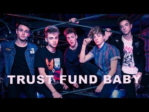 Trust Fund Baby (lyrics) Why Don't We