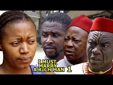 I Must Marry A Rich Man Season 1 - 2018 latest Nigerian Nollywood Movie Full HD | YouTube Movies
