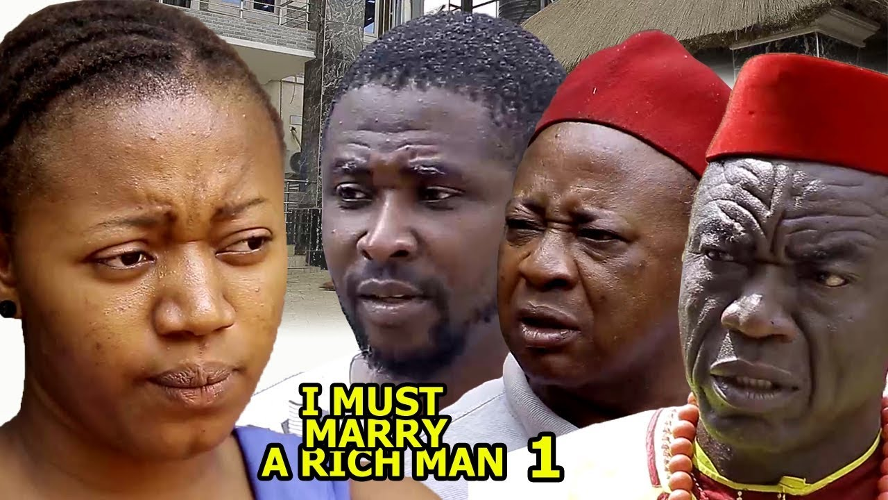 Download I Must Marry A Rich Man Season 1 - 2018 latest Nigerian Nollywood Movie Full HD   YouTube Movies