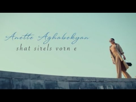 Anette Aghabekyan - Shat Sirele Vorn e (2020)