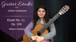 Etude No. 11, Op. 100 by Mauro Giuliani | Guitar Etudes with Gohar Vardanyan