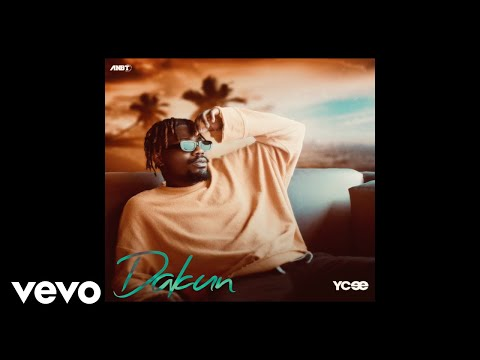 YCee - Dakun (Official Audio)