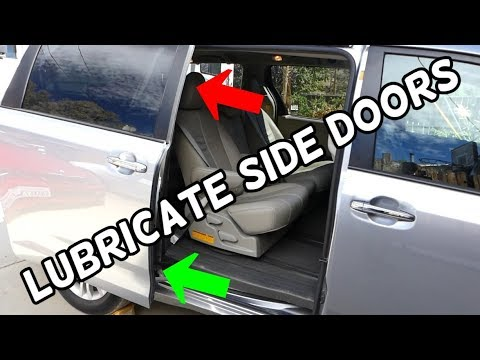 HOW TO GREASE LUBRICATE SLIDING DOORS ON TOYOTA SIENNA