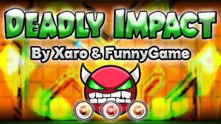 Video Geometry Dash [2.0] (Demon) -  Deadly Impact by Xaro & FunnyGame - GuitarHeroStyles download MP3, 3GP, MP4, WEBM, AVI, FLV Desember 2017