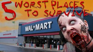 5 WORST Places to Go (Zombie Survival Guide)