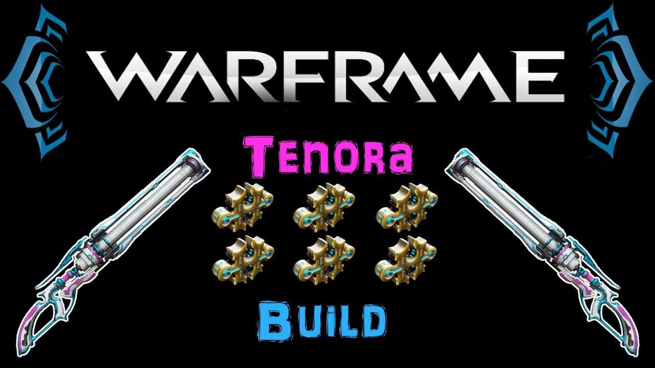 Build Tenora Warframe