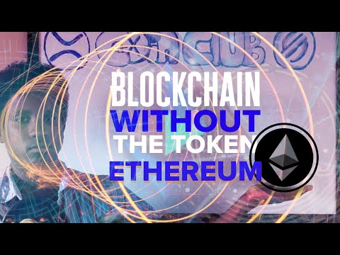 Blockchains without the Tokens: Ethereum | Classic | 2.0