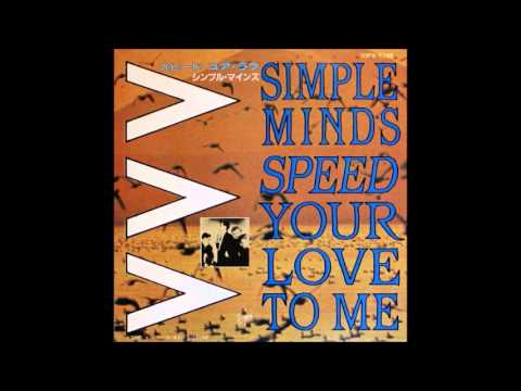 Simple Minds - Speed Your Love To Me (Extended Mix)