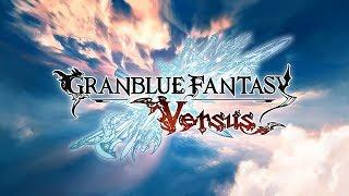 グランブルーファンタジー ヴァーサス/Granblue Fantasy: Versus PV#05「RPGモード紹介編」