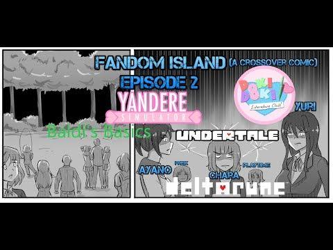 Fandom Island Crossover Comic Dub (Yandere Sim, Undertale, DDLC, Baldi's Basics) Ep 2