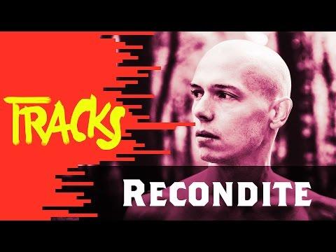 Recondite - Tracks ARTE