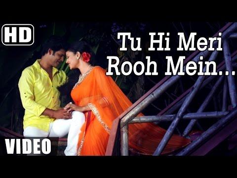 """""""Tu Hi Meri Rooh Mein""""   Rang-E-Ishq {2015}   Upcoming Hindi Movie Song"""