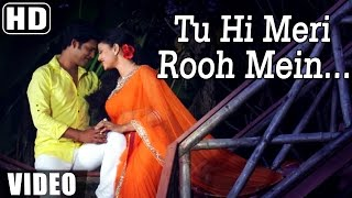 """Tu Hi Meri Rooh Mein"" 