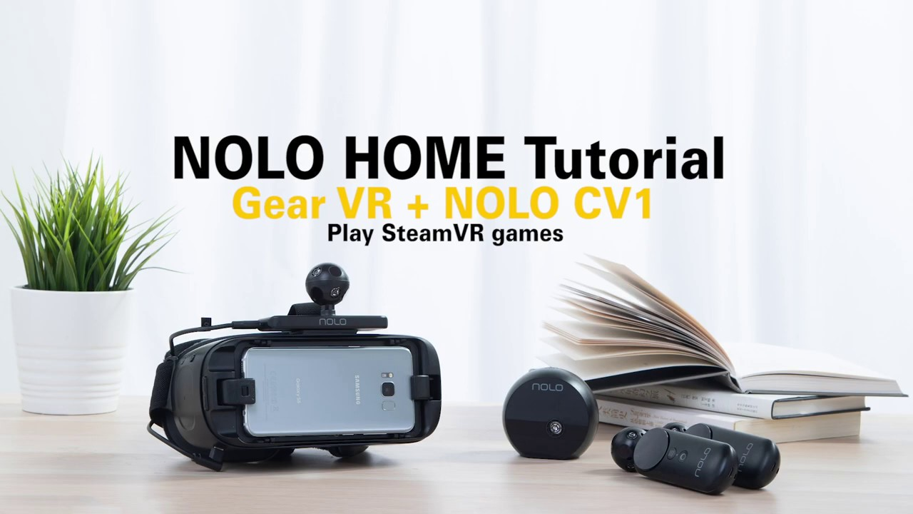 NOLO HOME Streaming Software Tutorial for Gear VR
