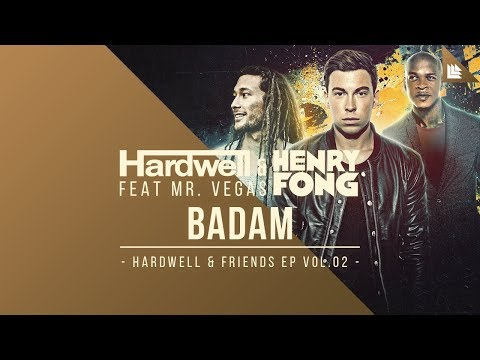 Hardwell & Henry Fong feat. Mr. Vegas - Badam [OUT NOW!]