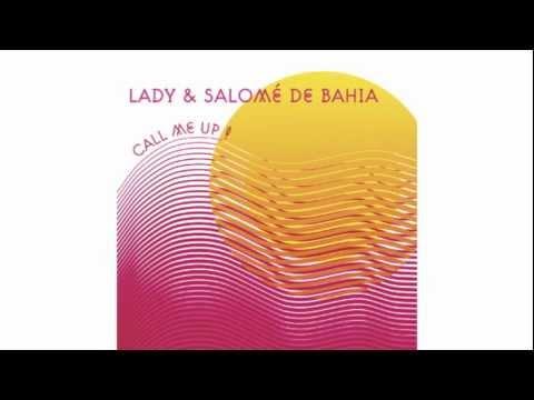 Lady & Salomé de Bahia