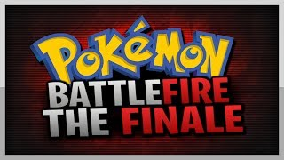 Pokemon Battle Fire Co-op w/ HauntedMuck - THE FINALE!