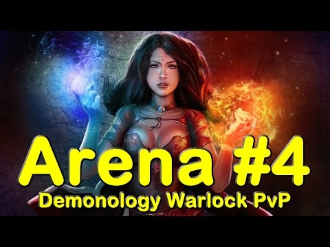 Demonology Warlock Arena 3s #4 | World of Warcraft (WoW)