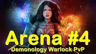 Demonology Warlock Arena 3s #4   World of Warcraft (WoW)