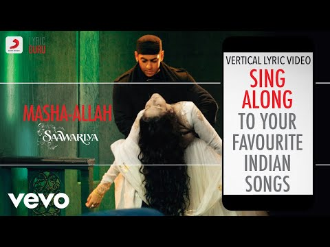 Masha-Allah - Saawariya|Official Bollywood Lyrics|Kunal Ganjawala|Shreya Ghoshal
