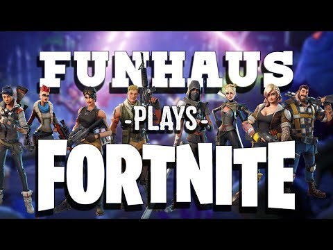 Fortnite LIVE with Funhaus! - Fortnite LIVE with Funhaus!