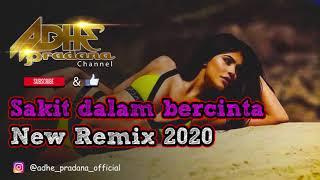 Download SAKIT DALAM BERCINTA 2020 MIX GENDANG JAIPONG (ADHE PRADANA REMIX)