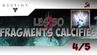 [Astuce] Destiny - Les 50 Fragments Calcifiés 4/5