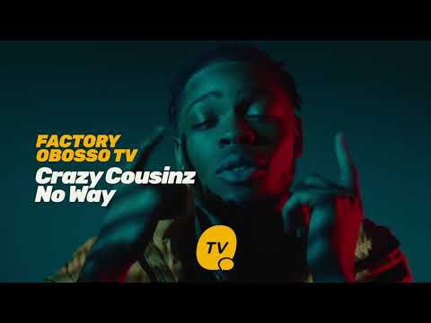 Crazy Cousinz - No Way