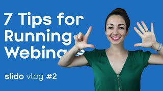 7 Tips for Running a Truly Engaging Webinar | SLIDO VLOG #2