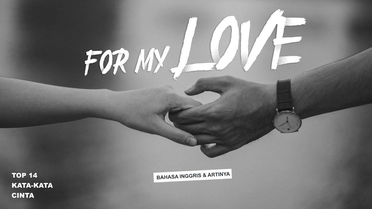 14 Kata Cinta Untuk Pasangan Bahasa Inggris Dan Artinya