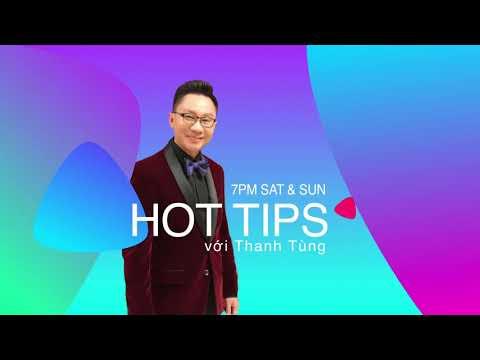 Hot Tips voi Thanh Tùng _Show 34_ Aug 29 2020