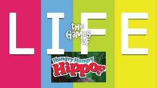The Games of Life - Hungry Hungry Hippos