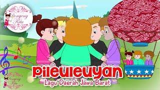 PILEULEUYAN | Lagu Daerah Jawa Barat | Budaya Indonesia | Dongeng Kita - Stafaband