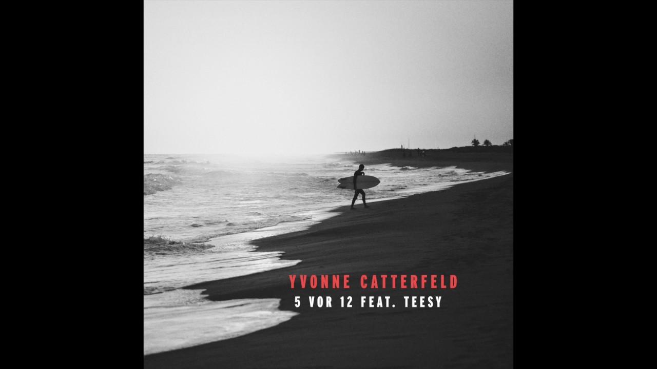 Yvonne Catterfeld songs youtube