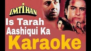 Is Tarah Aashiqui Ka Karaoke - Imtihaan ( 1995 ) Kumar Sanu