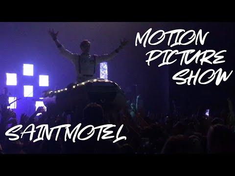 SAINT MOTEL Motion Picture Show