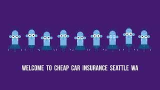 Cheap Car Insurance in Seattle WA