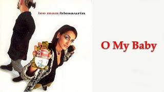Lee man - O my baby - (Audio 1997)