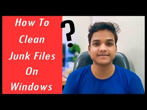 How To Clean Junk Files On Windows 7, 8.1, 10