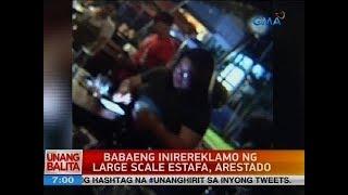 Gambar cover UB: Babaeng inirereklamo ng large scale estafa, arestado