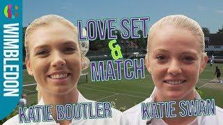 Katie Swan & Katie Boutler | Love Set & Match