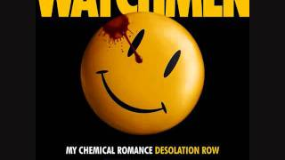 Desolation Row (MCR Watchmen Bob Dylan Cover)