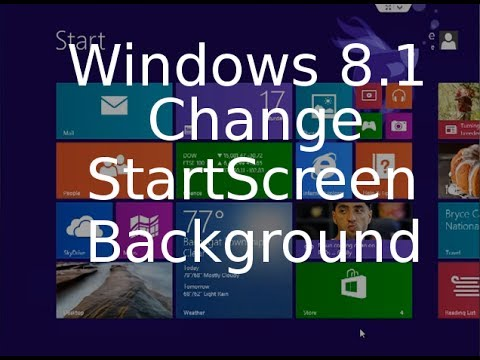 Change Start Screen Background - Windows 8.1 Tutorial ...