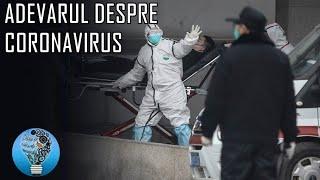 Coronavirus din China este Mult Mai Periculos Decat Crezi