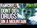 Far Cry 4 Gameplay Walkthrough Part 19 DON'T LOOK DOWN (PS4)