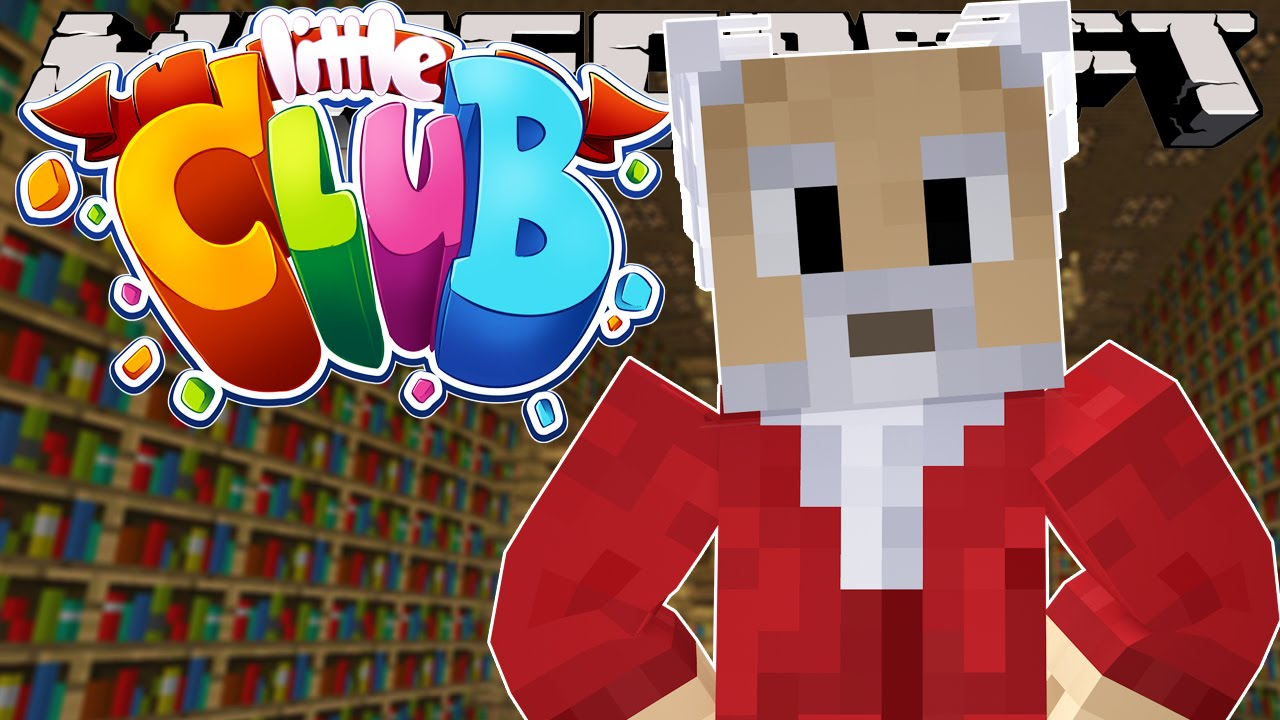 Minecraft little club biggest announcement youtube - The little club ...