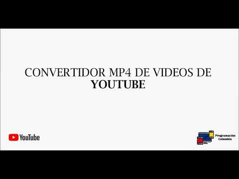Convertidor MP4 De Videos De YouTube