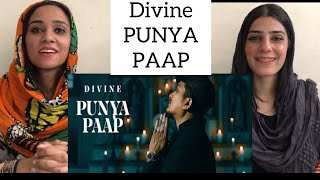 DIVINE - PUNYA PAAP | OFFICIAL VIDEO | PAKISTANI REACTION | MAGISCO SEHER NAYAB